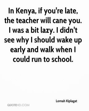 Waking Up Late Quotes