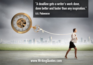 ... » AA Patawaran Quotes - Deadline Inspiration - Funny Writing Quotes
