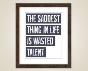 Movie quote art - 8 x 10 print - A Bronx Tale quote - The saddest ...