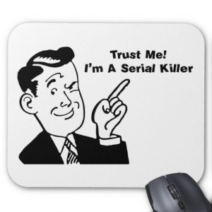 serial killer quote absurd chic urban trendy slogans funny quotes ...