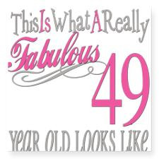 Fabulous 49yearold.png Square Sticker 3