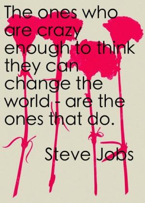 Change The World Steve Jobs