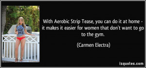 With Aerobic Strip Tease, you can do it at home - it makes it easier ...