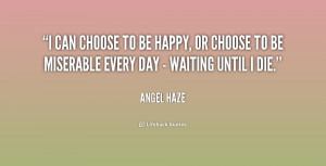 Choose to Be Happy Quotes