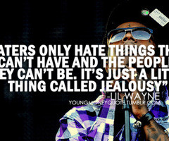 Haters Quotes And Sayings Lil Wayne Lil wayne quotes about haters
