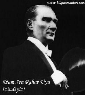 Bugün Ulu önder Mustafa Kemal Atatürk'ün ölümünün 72. yılı ...