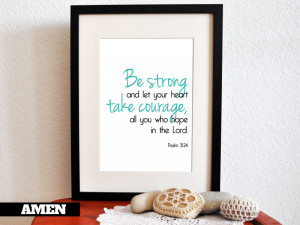 Similar Galleries: Stay Strong Quotes , Stay Strong Bible Verses ...