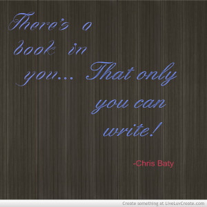 book in you, book write, cute, inspirational, life, quote, quotes