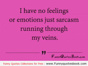 Funny quote about Sarcasm