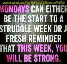 monday more mondays quotes fresh start mondays motivation quotes ...