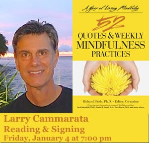 52 QUOTES & WEEKLY MINDFULNESS PRACTICES WITH LARRY CAMMARATA
