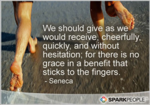 Motivational Quote - We should give as we would receive, cheerfully ...