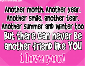 Another month Another year Another smile Best Friend quotes