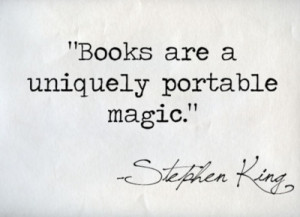 king quotes books are a uniquely portable magic Stephen King Quotes ...