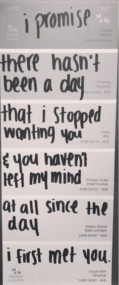 ... left my mind at all since the day you met me #love #quote #cute More