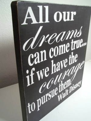 ... Wood Signs, Disney Quotes Signs, Walt Disney Quotes Posters, Painting