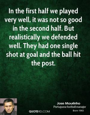 Jose Mourinho Quotes