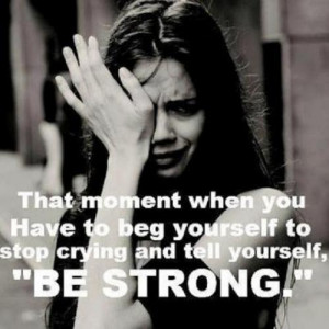 The moment when u HAVE to beg yourself to stop crying and tell ...