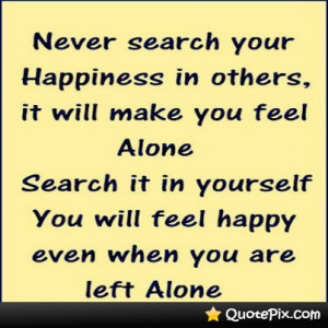 Find Happiness Within Yourself :)