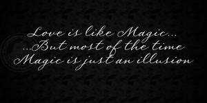 Love is Like Magic