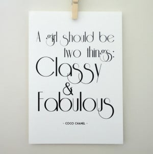 Coco Chanel Classy and Fabulous Quote Print - A4 Black and White Print
