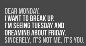 And It's Monday....Again