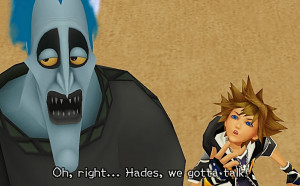 ... sora Square Enix videogame Hades kh2 KH quotes Kingdom Hearts quotes