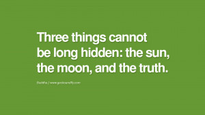 ... sun, the moon, and the truth. anger management buddha buddhism quote