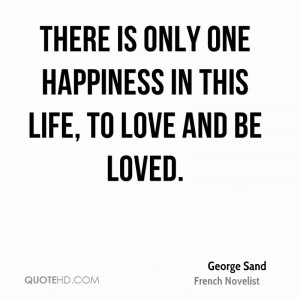 Happiness Love And Life Quotes