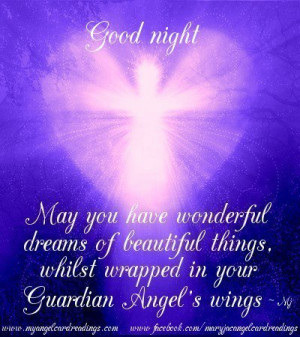 ... .whilst wrapped in your guardian Angel's wings ~ Good Night Quote