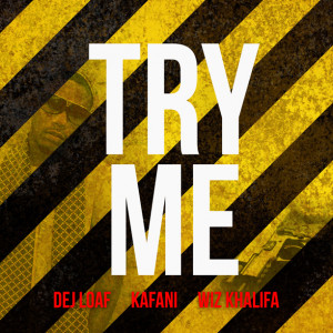 Dev Loaf x Kafani x Wiz Khalifa - Try Me (Remix)