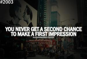 first impression.