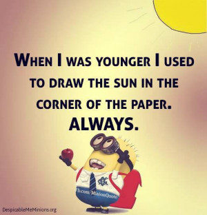 Minion-Quotes-When-i-was-younger.jpg