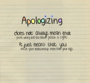 ... That You Value Your Relationship More Than Your Ego ~ Apology Quote