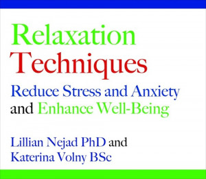 Relaxation Techniques For Stress And Anxiety