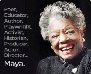 By and About Dr. Maya Angelou