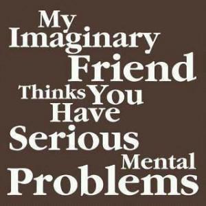 Imaginary Friend is a psychiatrist...