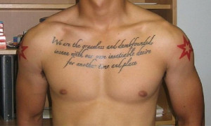 are looking to update your look, this Cool Chest Tattoo Quotes For Men ...