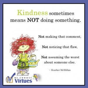 ... sometimes means NOT doing something #quotes #virtue #character
