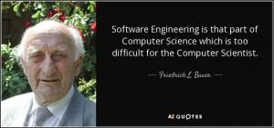 Friedrich L. Bauer Quotes