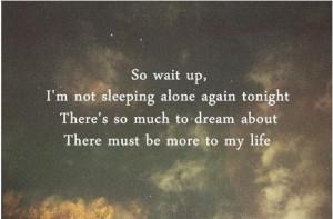 lyrics, magic, quote, quotes, so wait up, words