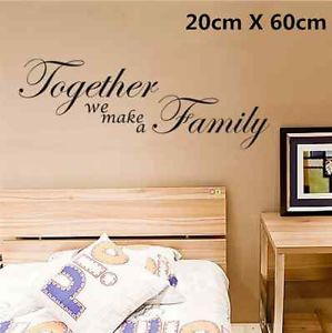 ... Together We Make a Family Wall Art Quotes Wall Stickers Living Room uk