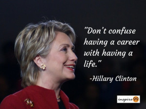 Hillary Clinton Quotes, Hillary Clinton career, career quote, Hillary ...