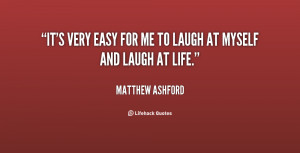 quote-Matthew-Ashford-its-very-easy-for-me-to-laugh-61930.png