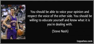 You should be able to voice your opinion and respect the voice of the ...