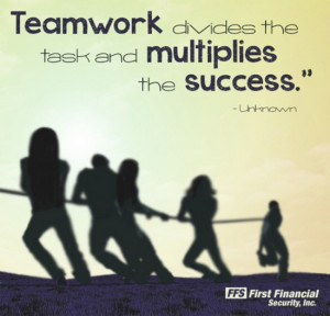 First Financial Security Teamwork Success Quote