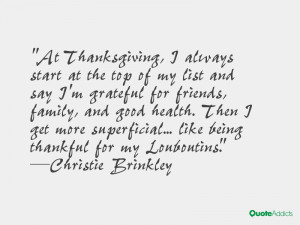 of my list and say I'm grateful for friends, family, and good health ...