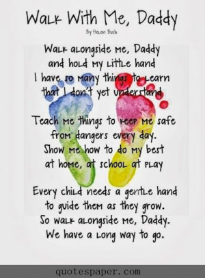 Daddy, walk with me #Quotes #Quote