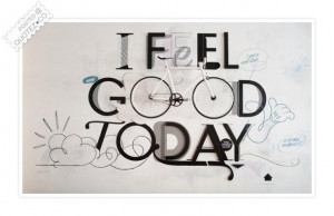feel good today quote