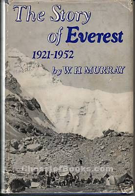 of everest 1921 1952 w h murray 1953 1st usa edition dj by murray w h
